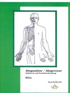 Akupunktur / Akupressur inkl CD-ROM/Gisa