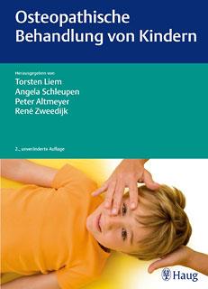 Osteopathische Behandlung von Kindern/Torsten Liem / Angela Schleupen / Peter Altmeyer / René Zweedijk