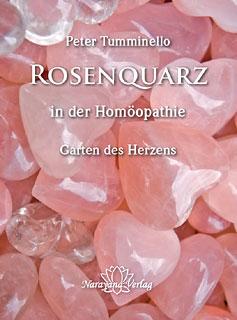 Rosenquarz in der Homöopathie/Peter L. Tumminello