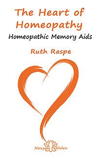 The Heart of Homeopathy/Ruth Raspe