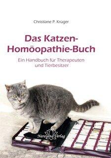 Das Katzen-Homöopathie-Buch/Christiane P. Krüger