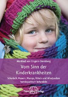Vom Sinn der Kinderkrankheiten - Sonderangebot/Manfred von Ungern-Sternberg