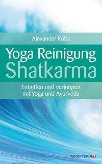 Yoga-Reinigung Shatkarma, Alexander Kobs