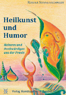 Heilkunst und Humor/Rosina Sonnenschmidt