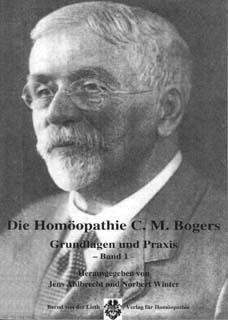 Die Homöopathie C.M. Bogers Band 1/Jens Ahlbrecht / Norbert Winter