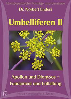 Umbelliferen II - Apollon und Dionysos - Fundament und Entfaltung - 9 CD's - Sonderangebot/Norbert Enders