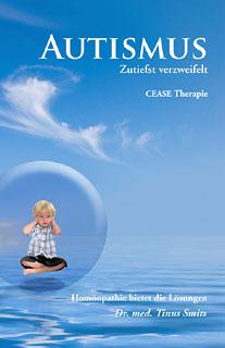 Autismus - Zutiefst verzweifelt, Tinus Smits