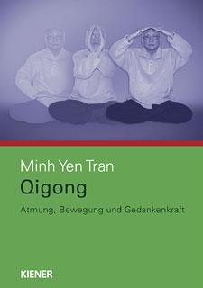 Qigong/Minh Yen Tran