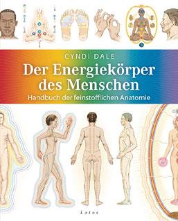 Der Energiekörper des Menschen/Cyndi Dale