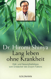 Lang leben ohne Krankheit/Hiromi Shinya