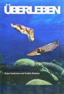 ÜBERLEBEN Die Mollusken, Rajan Sankaran