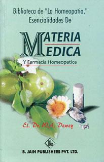 Biblioteca De 'La Homeopatía'. Esencialidades De Materia Médica Y Farmacia Homeopática/Willis Alonzo Dewey