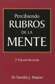 Percibiendo Rubros De La Mente, Farokh J. Master