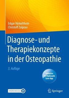 Diagnose- und Therapiekonzepte in der Osteopathie/Edgar Hinkelthein / Christoff Zalpour