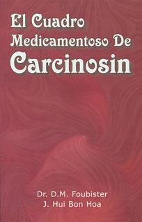 El Cuadro Medicamentoso De Carcinosin/Donald Foubister