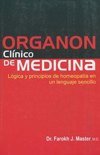 Organón Clínico De Medicina, Farokh J. Master