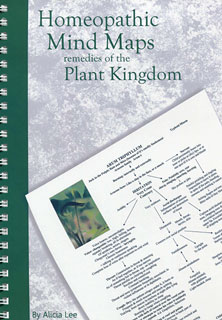 Homeopathic Mind Maps - Remedies of the Plant Kingdom, Alicia Lee