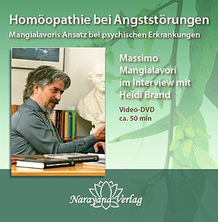 Homöopathie bei Angststörungen - Mangialavoris Ansatz bei psychischen Erkrankungen - 1 DVD/Massimo Mangialavori