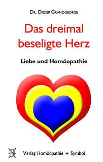 Das dreimal beseligte Herz/Didier Grandgeorge