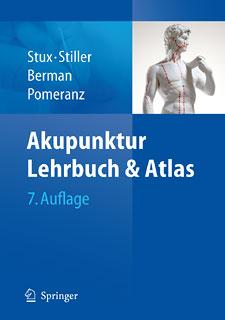 Akupunktur - Lehrbuch und Atlas/Gabriel Stux / Niklas Stiller / Brian Berman / Bruce Pomeranz
