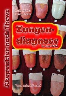Zungendiagnose in 54 Bildern/Marika Jetelina / Franz Thews