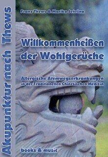 Willkommenheissen der Wohlgerüche, Marika Jetelina / Franz Thews