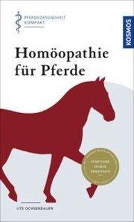 Homöopathie für Pferde/Ute Ochsenbauer
