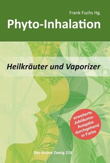 Phyto-Inhalation, Frank Fuchs
