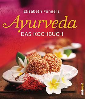 Ayurveda - Das Kochbuch, Elisabeth Füngers