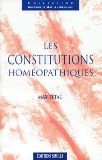 Les constitutions homéopathiques/Max Tétau