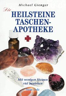 Die Heilsteine-Taschenapotheke/Michael Gienger