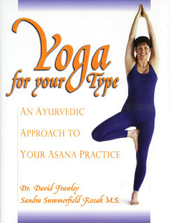 Yoga for your Type/David Frawley / Sandra Summerfield-Kozak
