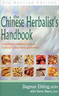 Chinese Herbalist's Handbook, Dagmar Ehling / Steve Swart