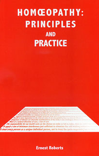 Homoeopathy: Principles and Practice/Ernest Roberts