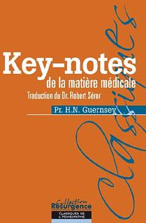 Key-notes de la matière médicale, 196 remèdes/Henry Newell Guernsey