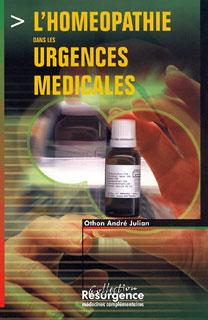Homéopathie dans les urgences médicales/Othon-André Julian