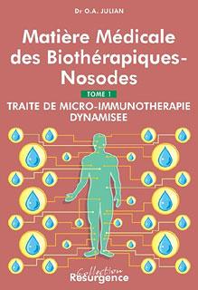 Matière médicale des biothérapiques-nosodes/Othon-André Julian