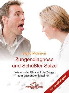 Zungendiagnose und Schüßler-Salze, Sigrid Molineus