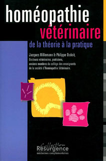 Homéopathie vétérinaire : de la théorie à la pratique/Jacques Millemann / Philippe Osdoit