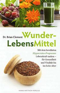 WunderLebensMittel/Brian Clement