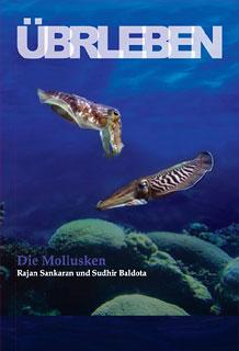 ÜBERLEBEN Die Mollusken - Mängelexemplar/Rajan Sankaran