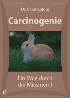 Carcinogenie - Ein Weg durch die Miasmen I - 4 CD's/Beate Latour