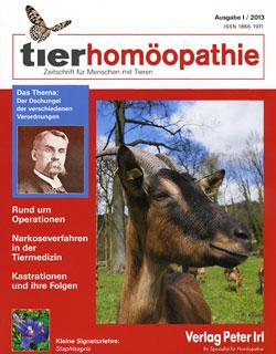 Tierhomöopathie 2013-1 Der Dschungel der verschiedenen Verordnungen, Zeitschrift