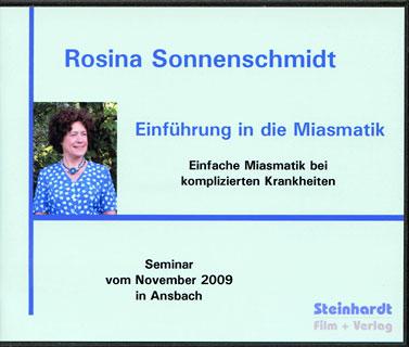 Miasmatische Homöopathie - Einführung in die Miasmatik - 5 CD's, Rosina Sonnenschmidt