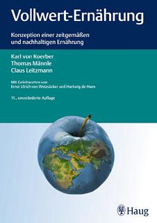 Vollwert-Ernährung, Karl von Koerber / Thomas Männle / Claus Leitzmann
