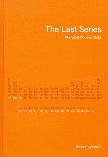 The Last Series/Margriet Plouvier-Suijs