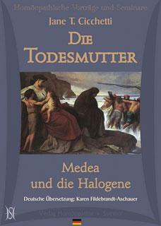 Die Todesmutter - Medea und die Halogene - 8 CD's - Sonderangebot/Jane Cicchetti