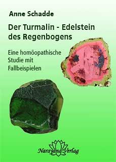Turmalin - Edelstein des Regenbogens - E-Book/Anne Schadde