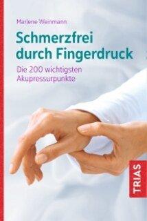 Schmerzfrei durch Fingerdruck/Marlene Weinmann