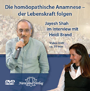 Die homöopathische Anamnese  der Lebenskraft folgen - 1 DVD - Sonderangebot/Jayesh Shah